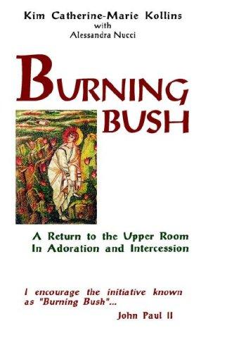 Burning Bush: Kim, Catherine-Marie Kollins