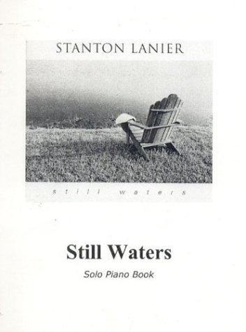9780974628929: Still Waters Piano Book: Sheet Music for Piano & Guitar