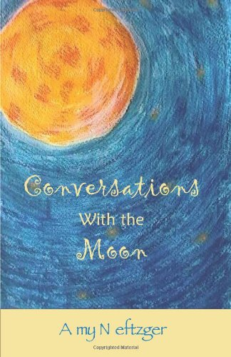 9780974629605: Conversations With The Moon
