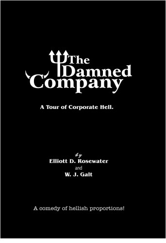9780974629636: The Damned Company