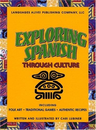 9780974631301: Exploring Spanish Through Culture