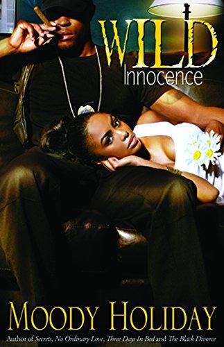 Wild Innocence: Moody Holiday