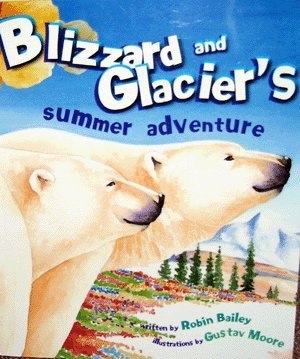 Blizzard & Glaciers Summer Adventure: Robin Bailey and Gustav Moore