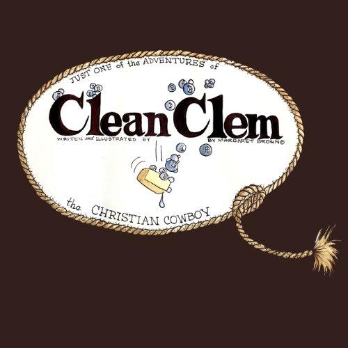 Clean Clem the Christian Cowboy: Margaret Brown
