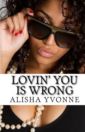 9780974636702: Lovin' You Is Wrong