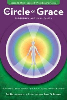 9780974641522: The Circle of Grace: Frequency & Physicality