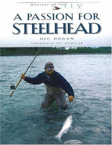 9780974642710: A Passion for Steelhead