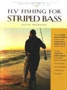 Fly Fishing for Striped Bass (Masters on the Fly series): Murphy, Rich