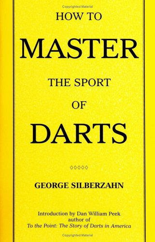 9780974646206: How To Master The Sport of Darts