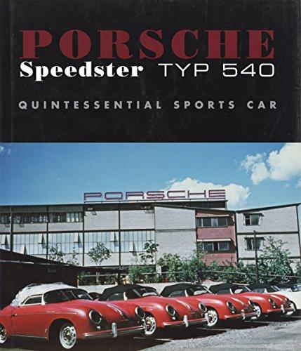 9780974646800: Porsche Speedster Typ 540 Quintessential Sports Car