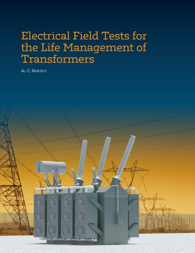9780974647357: Electrical Field Tests for the Life Management of Transformers
