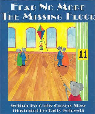 Fear No More the Missing Floor: Cathy Conway Shaw