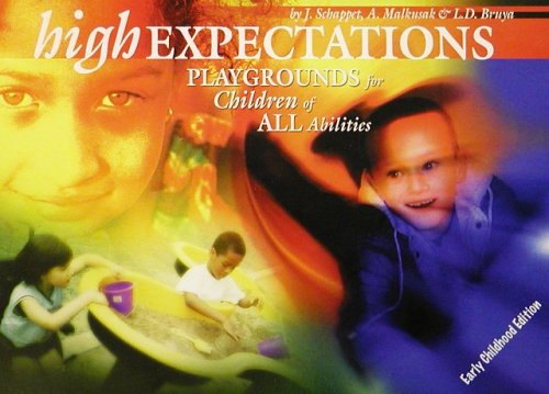 9780974651408: High Expectations: Playgrounds for Children of All Abilities
