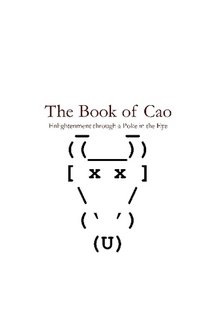 9780974653716: The Book of Cao: Enlightenment through a Poke in the Eye