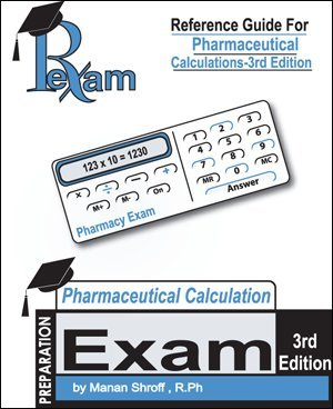 9780974654492: Reference Guide for Pharmaceutical Calculations Third Edition (NAPLEX, FPGEE and PTCE)) (Pexam)