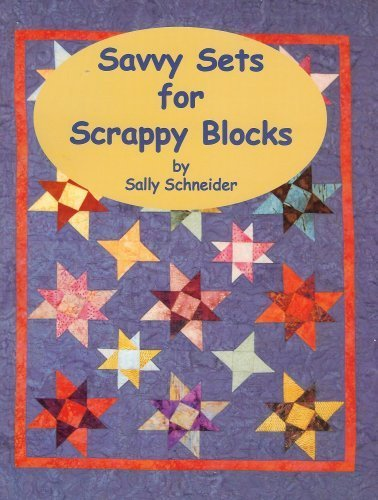 9780974654911: Savvy Sets for Scrappy Blocks