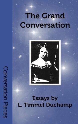 The Grand Conversation: Duchamp, L. Timmel.