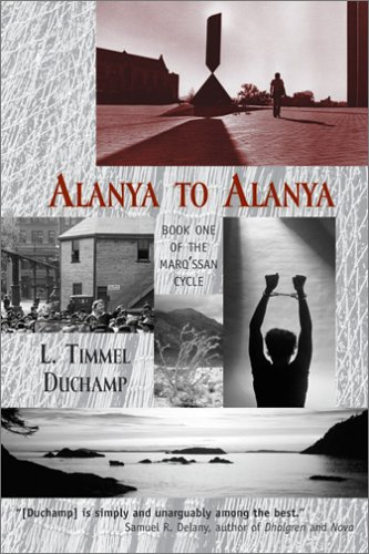 Alanya to Alanya (Marq'ssan Cycle, Book One): L. Timmel Duchamp