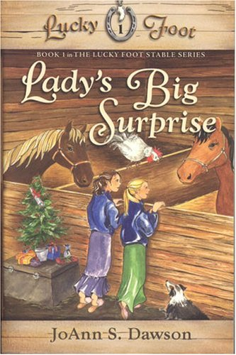 9780974656168: Lady's Big Surprise (Book 1 in The Lucky Foot Stable Series)
