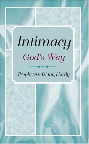 9780974661209: Intimacy God's Way