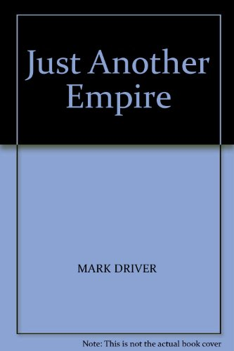 9780974662701: Just Another Empire