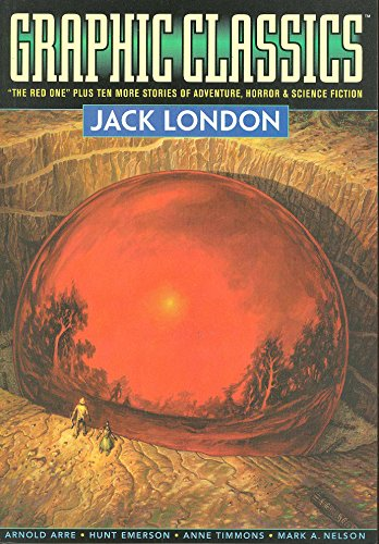 GRAPHIC CLASSICS V 05 JACK LONDON
