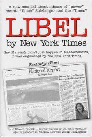 Libel by New York Times: Pawlick, J. Edward