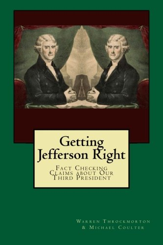 9780974670614: Getting Jefferson Right: Fact Checking Claims about Our Third President: Volume 1
