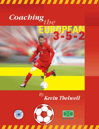9780974672366: Coaching The European 3-5-2