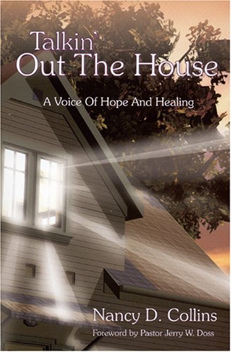 9780974672908: Talkin' Out the House - A Voice of Hope and Healing