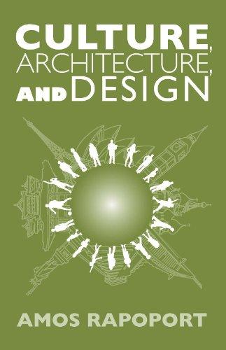 Culture, Architecture, and Design: Amos Rapoport