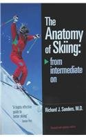 9780974678108: The Anatomy of Skiing: From Intermediate on