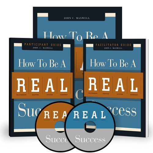 How to be a REAL Success; Training Curriculum; DVD VERSION (0974680524) by John C. Maxwell