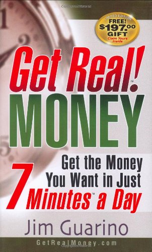 9780974682990: Get Real! MONEY: Get The Money You Want in Just 7 Minutes a Day (Get Real! Series)