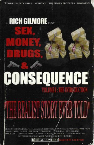 9780974683430: Sex, Money, Drugs & Consequence (Volume I: The Introduction)