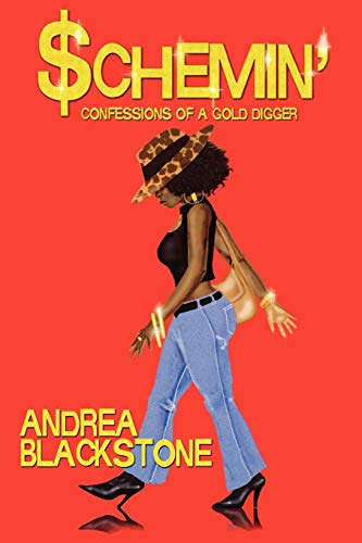 9780974684703: Schemin' Confessions of a Gold Digger