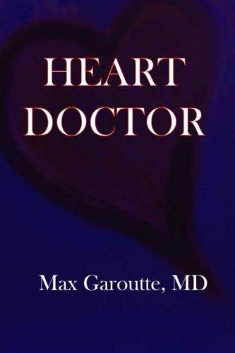 Heart Doctor: Garoutte MD, Max