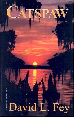 Catspaw ( Book 2, Deke Tanner Series): David L. Fey
