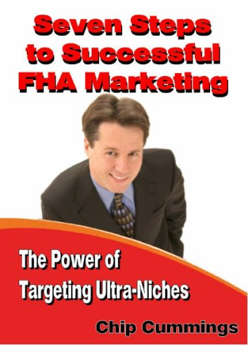 9780974697543: Seven Steps to Successful FHA Marketing