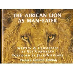 The African Lion as Man-Eater: Guy Coheleach