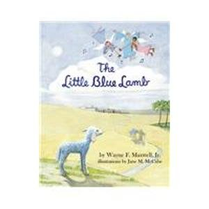 9780974702346: The Little Blue Lamb
