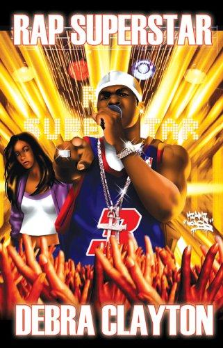 Rap Superstar: Clayton, Debra