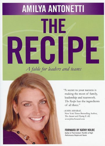 9780974705699: The Recipe: A fable for leaders and teams