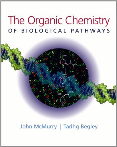 9780974707716: The Organic Chemistry Of Biological Pathways