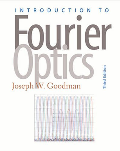 Introduction to Fourier Optics: Joseph W. Goodman