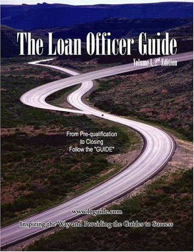 9780974710617: The Loan Officer Guide, Vol. I (Second Edition)