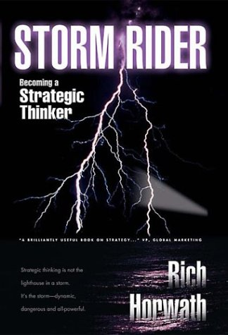 9780974711409: Storm Rider: Becoming a Strategic Thinker