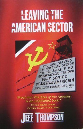 9780974716336: Leaving the American Sector
