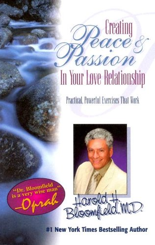 9780974718200: Creating Peace & Passion: In Your Love Relationship