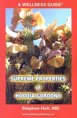 9780974719801: Supreme Properties of Hoodia Gordonii: Part of a New Weight Control Revolution in the Combat Against the Metabolic Syndrome X (y and Z ...)